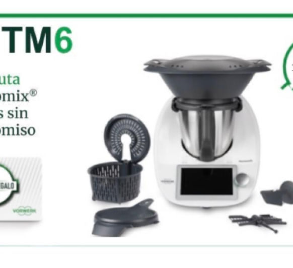 DISFRUTA EN CASA TU Thermomix® TM6 DURANTE 30 DÍAS SIN COMPROMISO